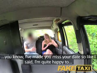 FakeTaxi Missed date sees Posh blonde bird fucked in taxi instead